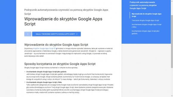 Skrypty Google Apps Script pomogą ci zautomatyzować zadania w usługach Google'a. Na internetowych stronach producenta znajdziesz wskazówki, jak je tworzyć. Alternatywnie możesz skorzystać ze skryptów udostępnianych przez innych użytkowników.